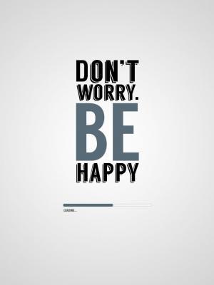 不要担心是快乐的移动壁纸